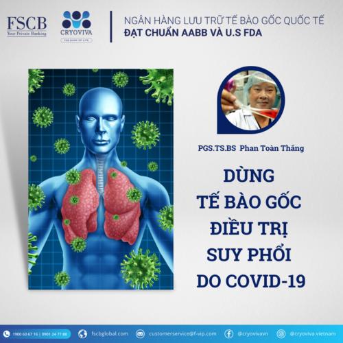 tế bào gốc chữa suy phổi do covid-19